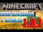 Como Descargar e Instalar Minecraft 1.8.1 Espa�ol