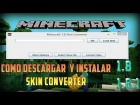 Minecraft 1.8 Skin Converter / Como Quitar El Deforme A La Skin