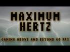 V�deo: Maximum Hertz: The Value of Gaming Beyond 60fps