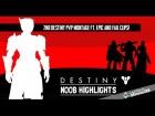 V�deo Destiny Destiny | NOOB HIGHLIGHTS