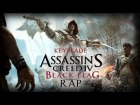 V�deo Assassin's Creed 4: ASSASSIN'S CREED IV BLACK FLAG RAP