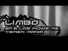 V�deo Limbo Limbo - Walktrough/Guia - Ep.2 Los Indios me tienen mania HD