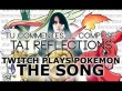 TwitchPlaysPokemon THE SONG - Tai Reflections(feat.Vulkain)