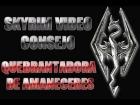 Skyrim Video Consejo - Quebrantadora de Amaneceres