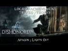 Dishonored - Logro / Trofeo - Apag�n