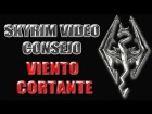 V�deo The Elder Scrolls V: Skyrim: Skyrim Video Consejo - Viento Cortante