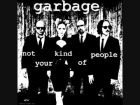 V�deo: Garbage- Not Your Kind of People
