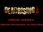 Dead Rising 3 - Cap�tulo / Chapter 0 - Todos los Coleccionables - All collectibles
