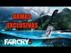 Far Cry 3 - Armas Exclusivas