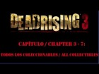 Dead Rising 3 - Cap�tulo / Chapter 3 - 7 - Todos los Coleccionables - All collectibles
