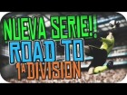 V�deo FIFA 14 NUEVA SERIE!! // Road To 1�Divisi�n // Informaci�n - Fifa 14