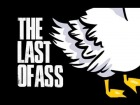 V�deo The Last of Us: THE LAST OF US!  / (THE LAST OF CUACK! el ultimo graznido!)