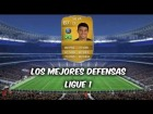 Fifa 14 Ultimate Team | Ligue 1 : Los Mejores Defensas