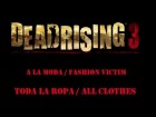 Dead Rising 3 - Logro - A la moda / Fashion Victim -  Toda la Ropa / All Clothes