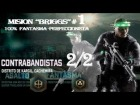 "SPLINTER CELL ""BLACKLIST"".- ""CONTRABANDISTAS"" parte 2/2 - 100% FANTASMA by Cuban Doce"