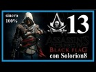ASSASSIN'S CREED 4 (#13) Secuencia 9 completa - Recuerdo 1 y 2 (100%) | Gameplay / Walkthrough