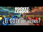 V�deo: Rocket League - �El GOTY del milenio?