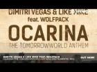 V�deo: Dimitri Vegas & Like Mike ft. Wolfpack - Ocarina (Instrumental Mix)