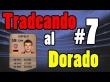 El Dorado Cap# 7 - Ozil Bronce! -  Tradeando y Jugando a Primera Division - Ultimate Team FIFA 14