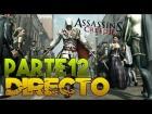 V�deo: DIRECTO   3Horas   ASSASSIN'S CREED II   CAP 12   Intendo pasarme el juego.