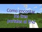 Como encontrar los tres portales al End en minecraft  (sin mods ni programas externos)