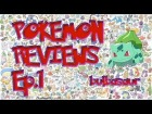 Pokemon Review - Bulbasaur