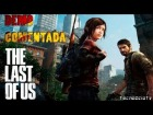 "V�deo The Last of Us: Demo ""THE LAST OF US"" Comentada en Espa�ol !!!"