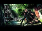 The Last of Us // Historia // Capitulo 6:Una llegada tragica