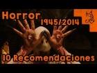 V�deo: 10 Recomendaciones del cine de Terror [Sin screamers] (Resubido)