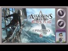 V�deo Assassin's Creed 4: Assassin�s Creed IV: Black Flag #6 - HUIDA �PICA  [Gameplay PC HD Espa�ol 1080 Guia]