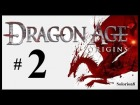 Dragon Age: Origins #2 |  Walkthrough | Gameplay en espa�ol, jugado y comentado por Solorion8
