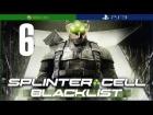 Splinter Cell Blacklist | Mision 6 | Fabrica Abandonada | En Espa�ol