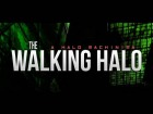 V�deo: THE WALKING HALO (HALO MACHINIMA)