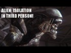 V�deo: Alien: Isolation (prototipo: En tercer persona)