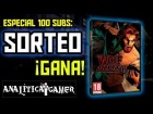 V�deo: Especial 100 suscriptores: Sorteo The Wolf Among Us
