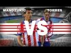 V�deo: Torres VS Mandzukic | goalscorers Atletico Madrid