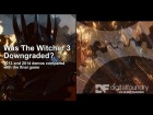 V�deo: Was The Witcher 3 Downgraded? 2013/2014 Demos vs Final Game