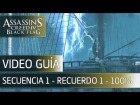 Assassin's Creed 4 Black Flag | Walkthrough - Secuencia 1 - 100% - Espa�ol