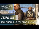 Assassin's Creed 4 Black Flag | Walkthrough - Secuencia 2 - Recuerdo 2 al 100%
