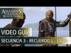 Assassin's Creed 4 Black Flag | Walkthrough - Secuencia 3 - Recuerdo 1 al 100%