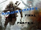 V�deo Assassin�s Creed 3: Assassin's Creed 3 - Final Perseguir a Lee/Ep�logo 2000 Subs Parte 2