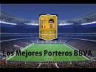 Fifa 14 Ultimate Team | Liga BBVA : Los Mejores Porteros