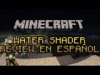 [1.6.2] Como Instalar Water Shader Minecraft | En Espa�ol
