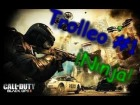 V�deo Call of Duty: Black Ops 2: TROLLEO #1: NINJA