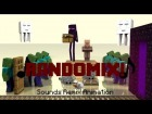 V�deo Minecraft: Minecraft! Randomix - Sounds Remix [Animation]