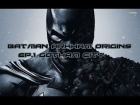 Batman Arkham Origins | Let's Play | Ep 1.Gotham City HD
