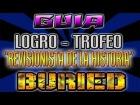 Gu�a: BURIED || Como Conseguir el Logro Trofeo || Revisionista de la Historia || Bomba del Tiempo