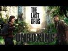 The Last Of Us // Unboxing, primer contacto con el juego