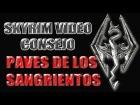 Skyrim Video Consejo - Pav�s de los Sangrientos