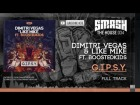V�deo: Dimitri Vegas & Like Mike feat. Boostedkids - G.I.P.S.Y. (Original Mix) - OUT NOW @ BEATPORT